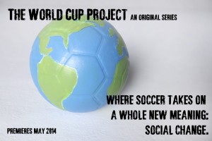 The World cup Project2013-11-19_TWCP_TV_Poster